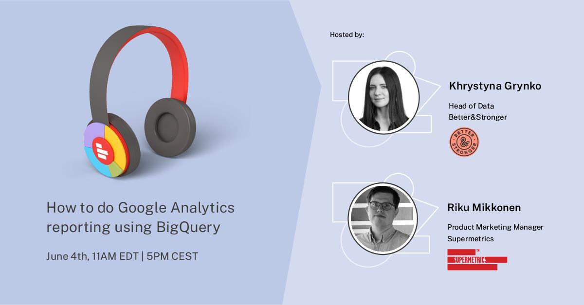 How to do Google Analytics reporting using Google BigQuery