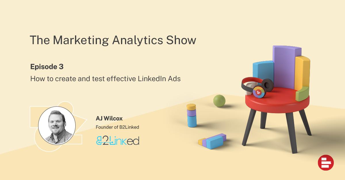 The Marketing Analytics Show ep 3