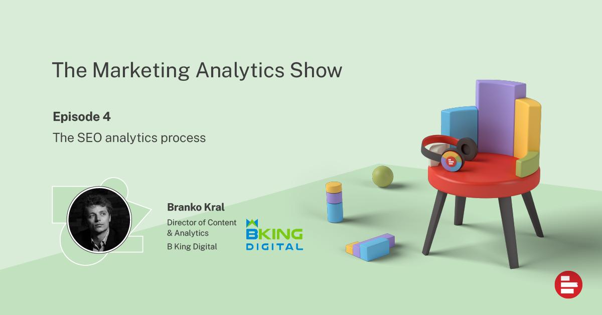 The Marketing Analytics Show ep 4