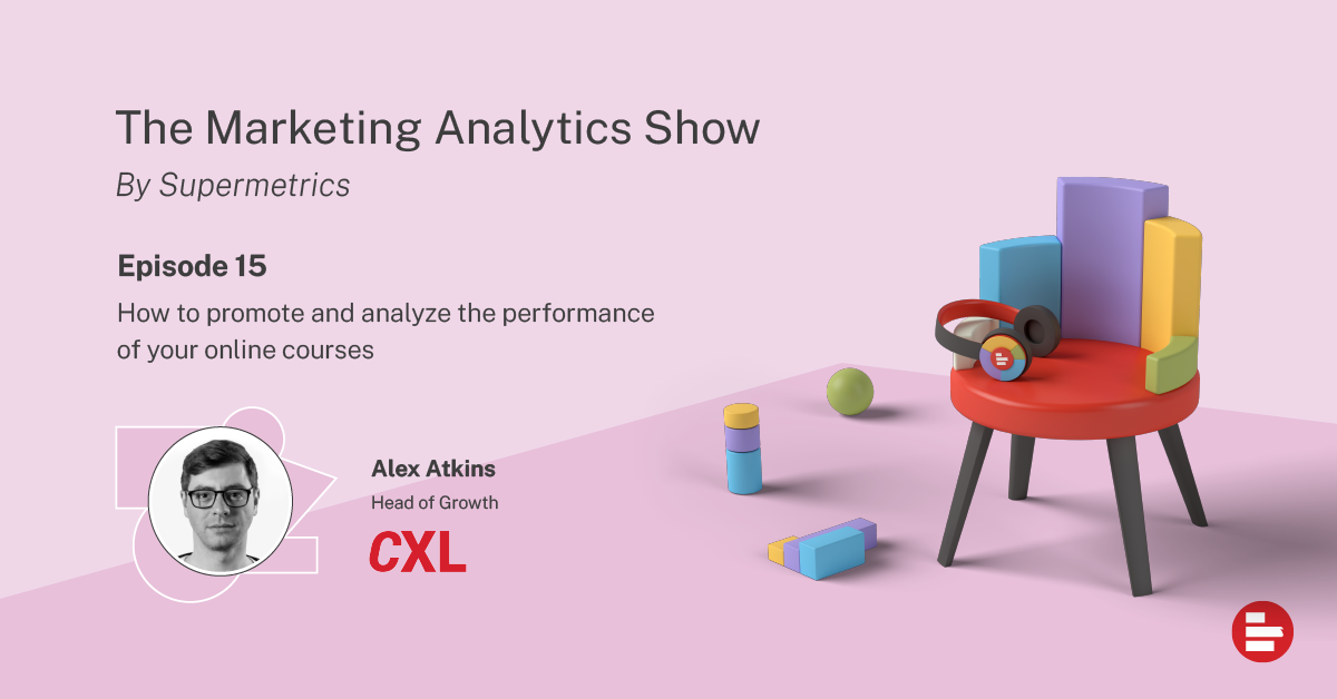 The Marketing Analytics Show episode 15