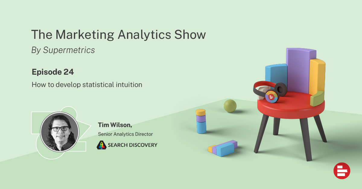The Marketing Analytics Show episode 24